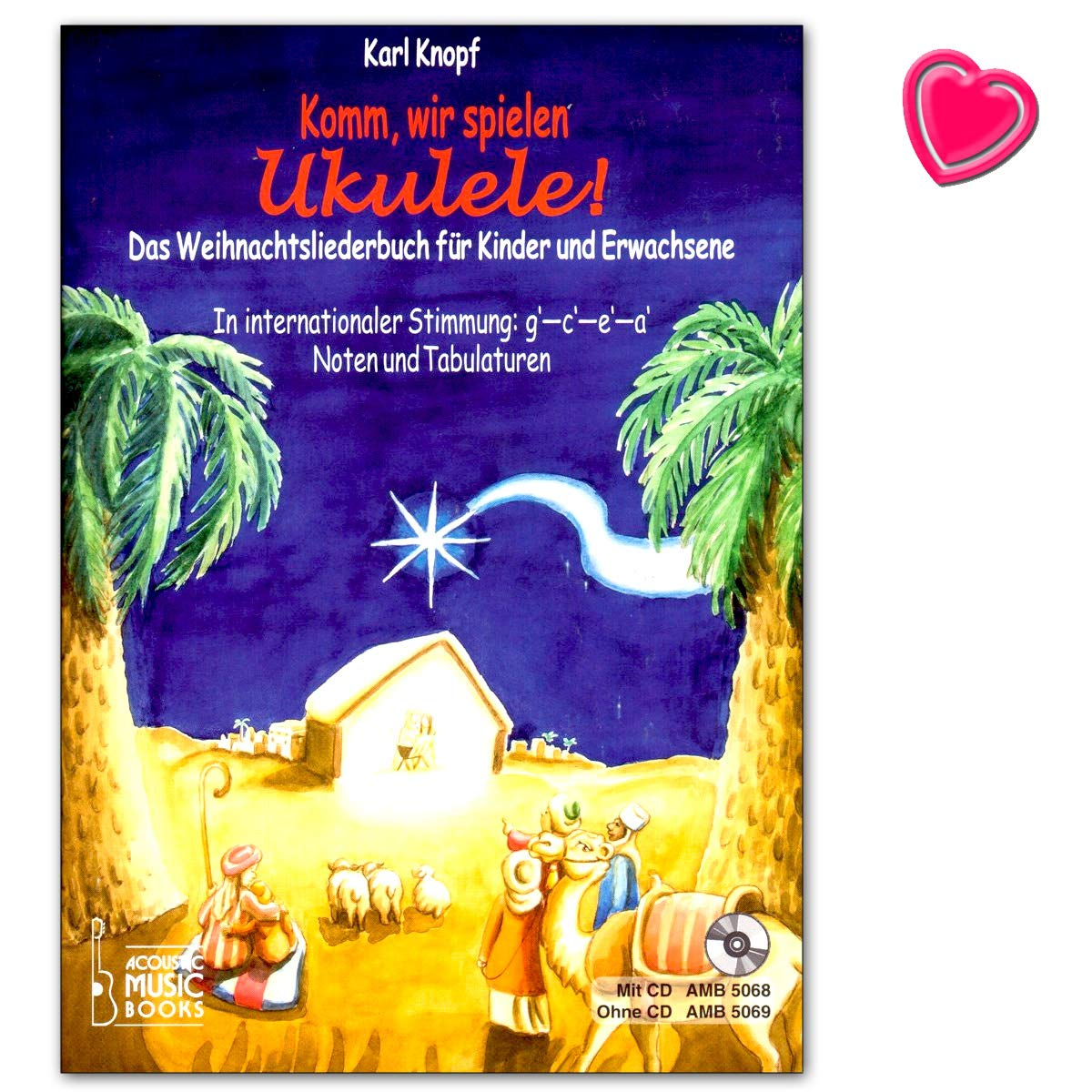 Komm Wir Spielen Ukulele  Schönsten Weihnachtslieder Für Ukulelen Spieler Ohne Und Mit Notenkenntnissen   Notenbuch Mit Herzförmiger Notenklammer