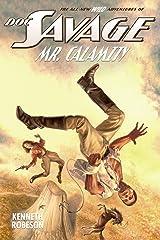 Doc Savage: Mr. Calamity (The Wild Adventures of Doc Savage) Paperback