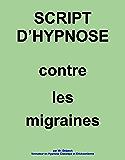 Script d'hypnose Contre les migraines