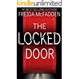The Locked Door: A gripping psychological thriller with a jaw-dropping twist