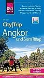 Reise Know-How CityTrip Angkor und Siem Reap: Reiseführer mit Faltplan und kostenloser Web-App