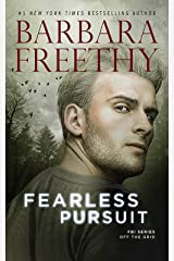 Fearless Pursuit (Off The Grid: FBI Series Book 8) Kindle Edition