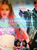 Bollywood's India: Hindi Cinema as a Guide to Contemporary India