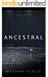 Ancestral: The Many #2