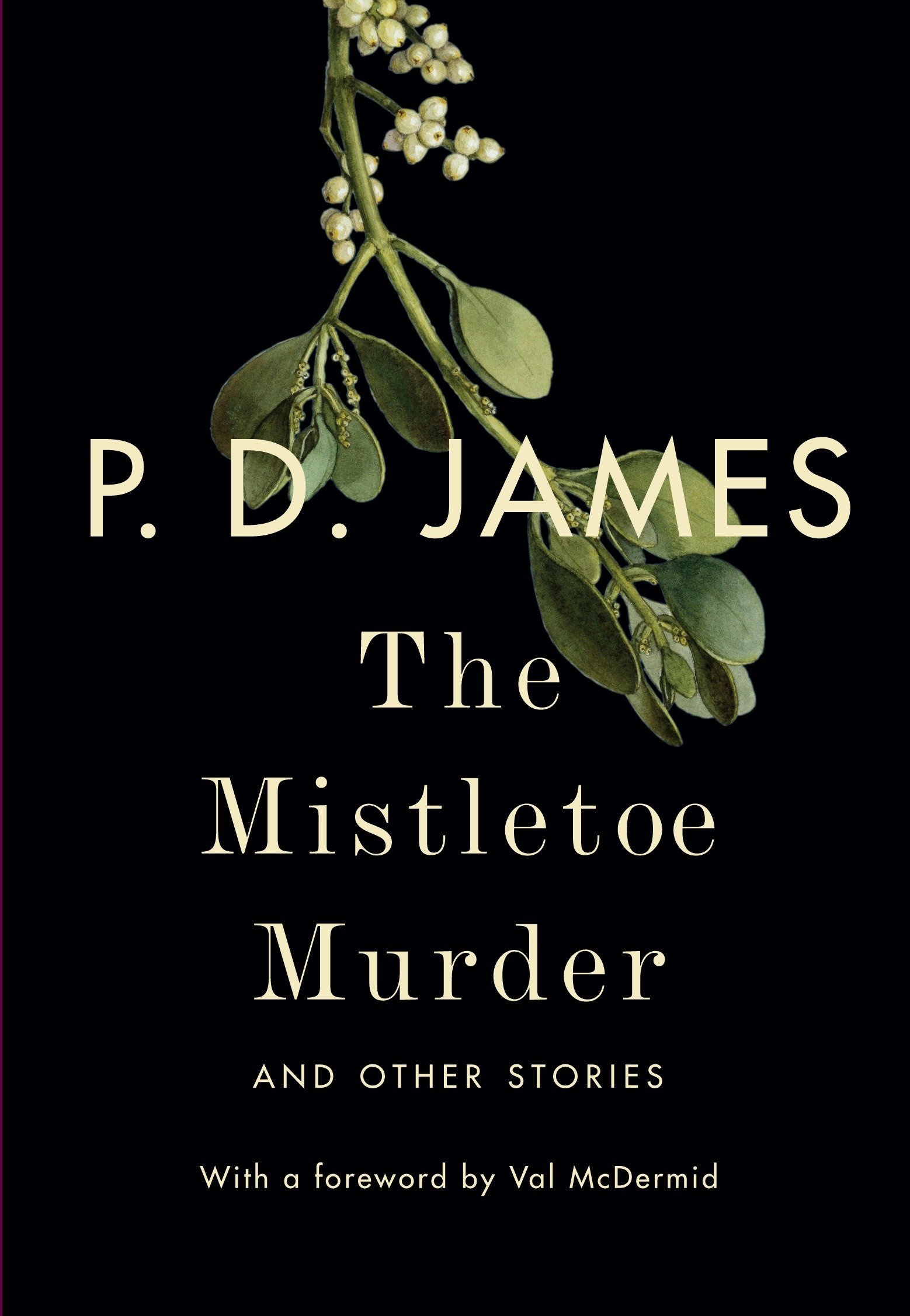 The Mistletoe Murder: And Other Stories PDF