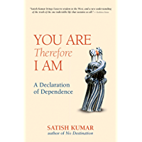 You are Therefore I am: A Declaration of Dependence (English Edition)