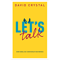 Let's Talk: How English Conversation Works (English Edition)