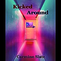 Kicked Around (English Edition)