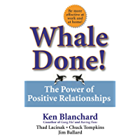 Whale Done!: The Power of Positive Relationships (English Edition)