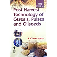 Post Harvest Technology of Cereals,Pulses and Oilseeds