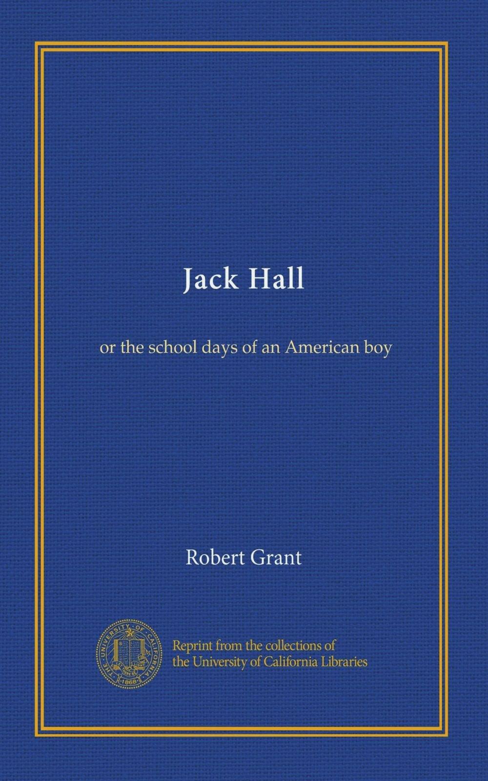 Jack Hall: or the school days of an American boy PDF