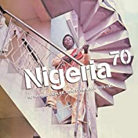 Nigeria 70: No Wahala (1973-1987) Highlife,Afro-F