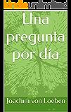 Una pregunta por día (Spanish Edition)