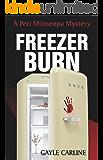 Freezer Burn (Peri Minneopa Mysteries Book 1)