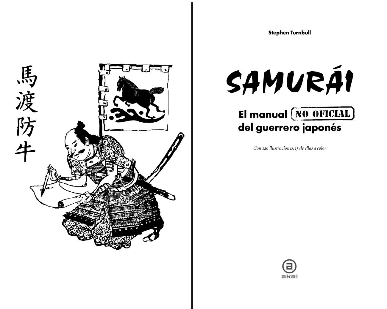 Samurái: El manual del guerrero japonés: STEPHEN TURNBULL: 9788446038603: Amazon.com: Books