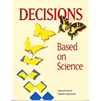 Decisions - Based on Science
