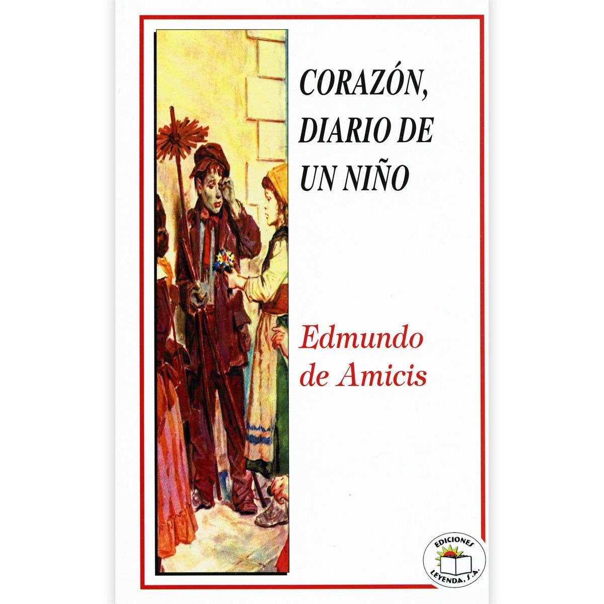 Corazon diario de un nino: Edmundo de Amicis: 9789685146173: Amazon.com: Books