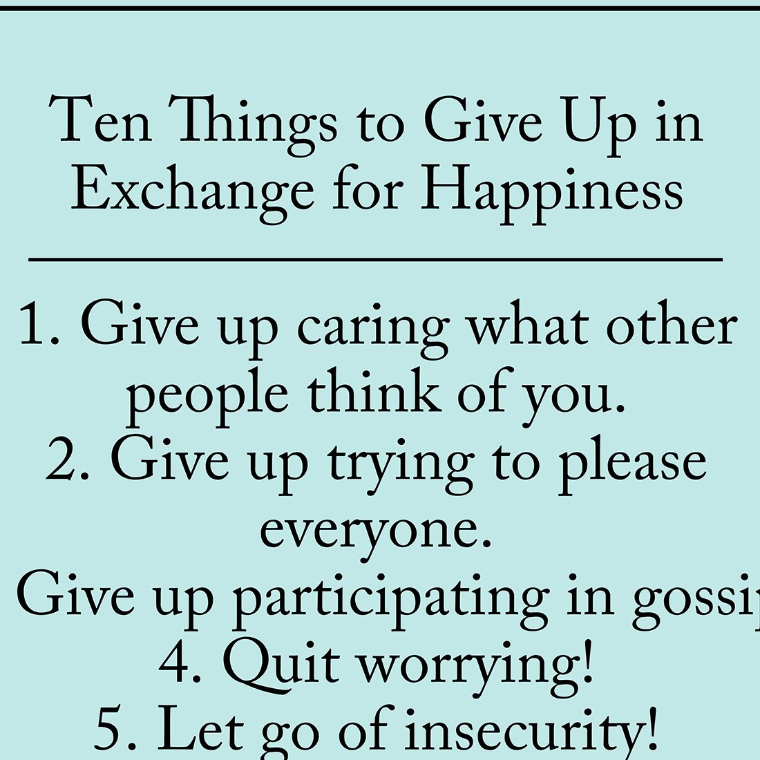How To Give Up On Happiness