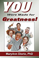You Were Made for Greatness!