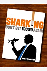 Success Books: Sharking (Don't Get Fooled Again) (Go Booklets Book 1) Kindle Edition