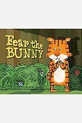 Fear the Bunny Kindle Edition