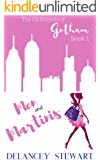Men and Martinis: Hilarious Chick Lit/Romantic Comedy (Girlfriends of Gotham Book 1)