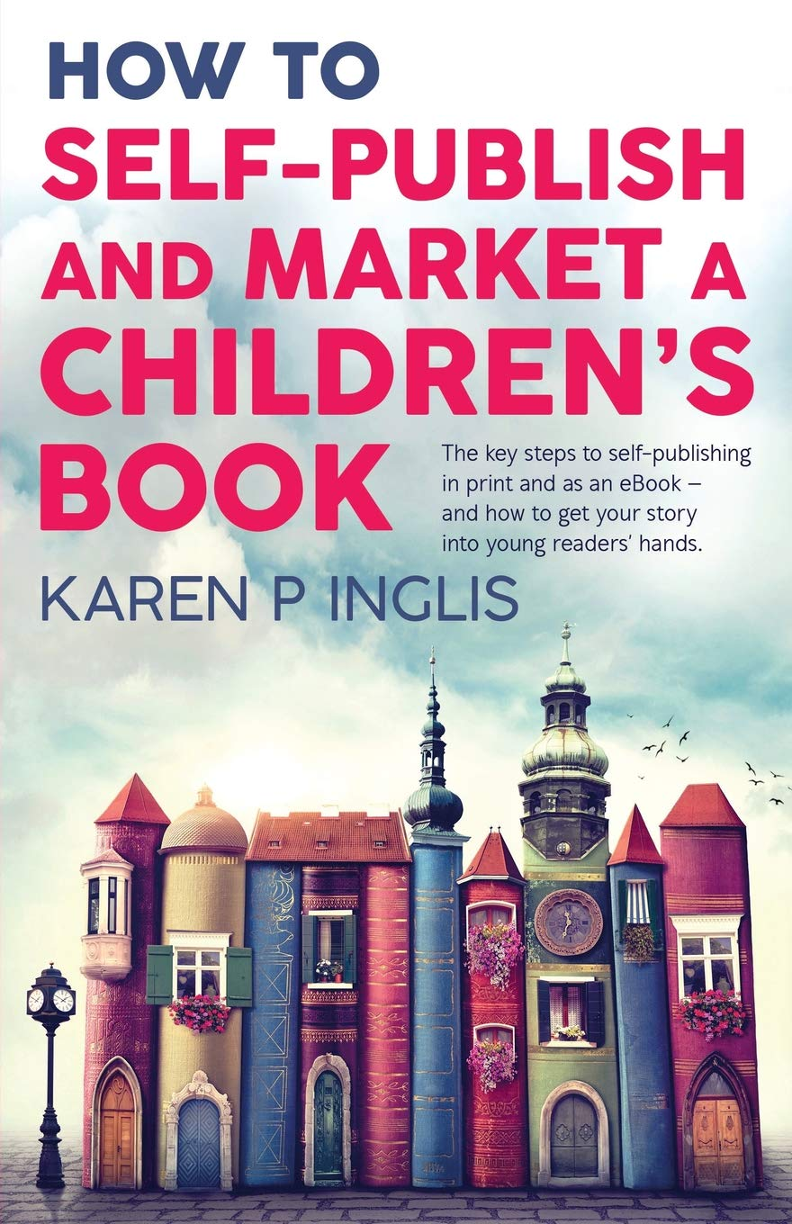 How to Self-publish and Market a Children's Book: The key
