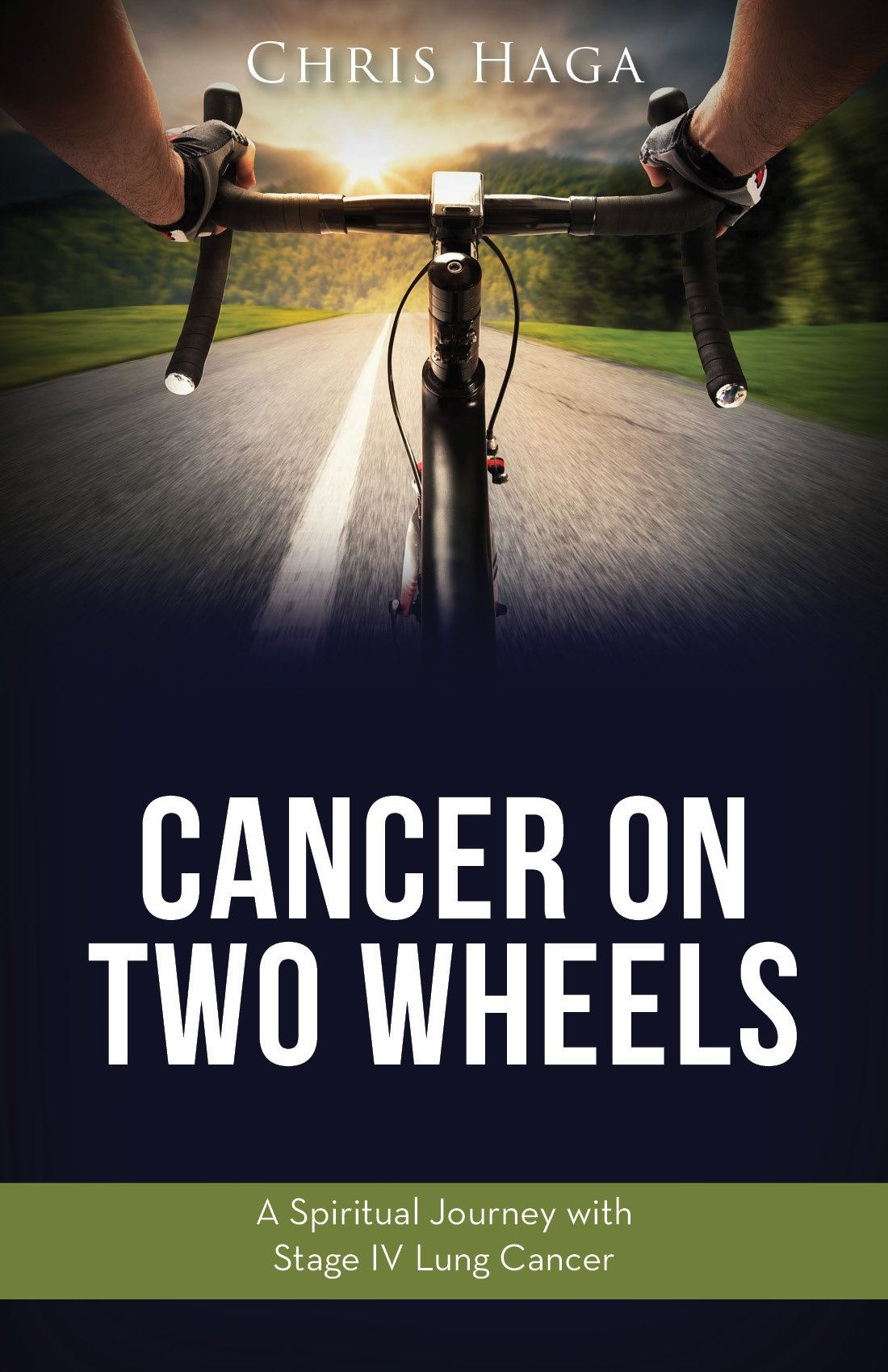 Cancer on Two Wheels: A Spiritual Journey with Stage IV Lung Cancer