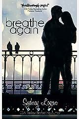 Breathe Again Kindle Edition