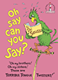 Oh, Say Can You Say? (Beginner Books(R))