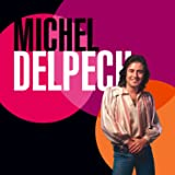 Best of 70 MICHEL DELPECH