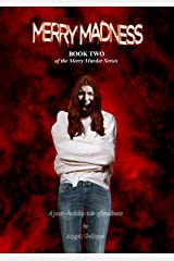Merry Madness: Book Two in the Merry Murder Series Kindle Edition