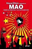 Mao. Sobre la práctica y la contradicción (Revoluciones)