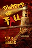 Divided We Fall (We, The Watched) (Volume 2)