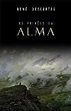As Paixões da Alma (Portuguese Edition)