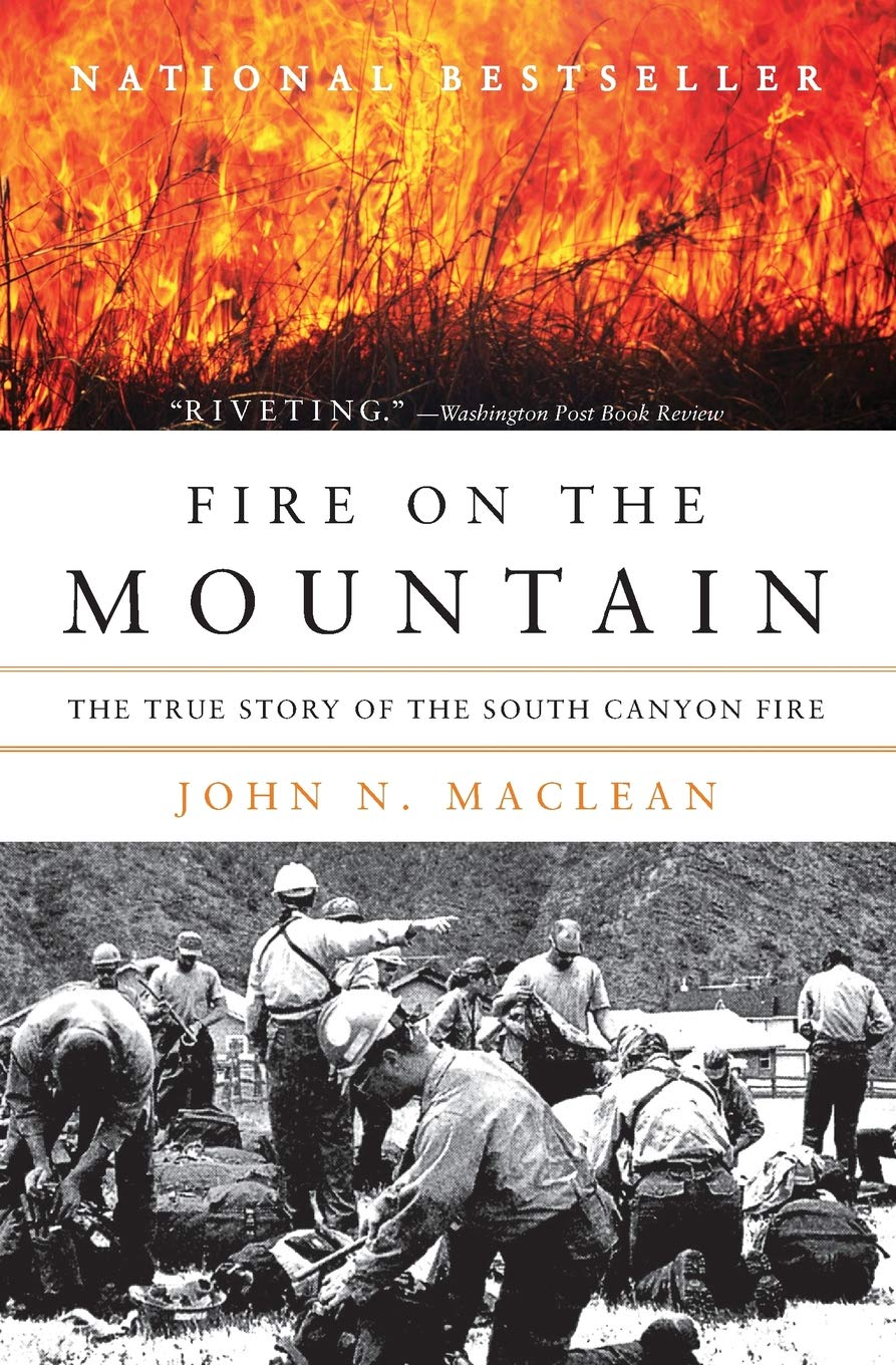 Fire on the Mountain: The True Story of the South Canyon
