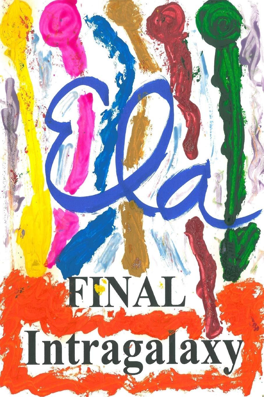Intragalaxy Final (Scenice Fiction Me) (Volume 2) pdf epub