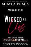 Wicked as Lies (Zyron and Tessa, Part One) (Wicked & Devoted Book 3)