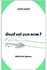 Quel est son nom ? (French Edition) Kindle Edition