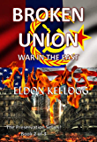 Broken Union - War in the East (The Preservation Series Book 2)