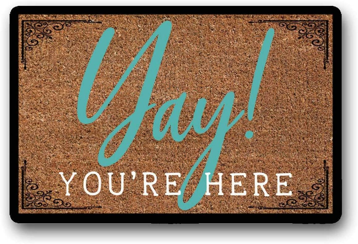 WYFKYMXX Yay You re Here, Welcome Sign, Door Mat – Welcome Mat – Housewarming Gift – Funny Doormat 18 x 30