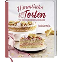 Himmlische Torten von den Uplengener Landfrauen: Erprobte Rezepte für garantiertes Gelingen.