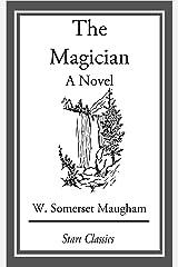 The Magician: A Novel (Penguin Classics) Kindle Edition