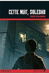 Cette nuit, Soledad (Heure noire) (French Edition) Kindle Edition