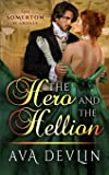 The Hero and the Hellion: A Steamy Regency Historical Romance: 3