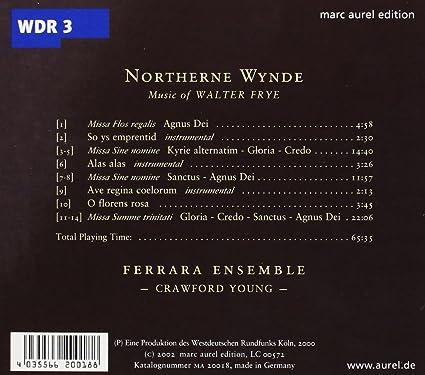 Walter Frye : Northerne Wynd : Ferrara Ensemble - Crawford Young,  Direction: Amazon.fr: Musique