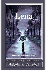 Lena (Florida Folk Magic Stories) (Volume 3) Paperback