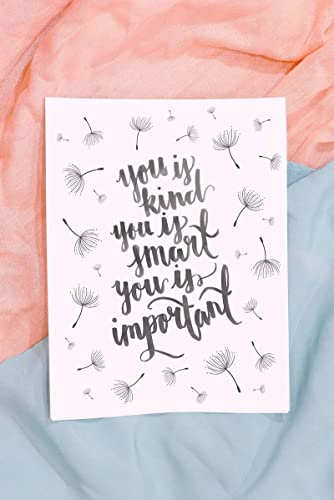 Amazoncom You Is Kind You Is Smart You Is Important Quote