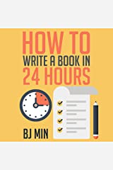 How to Write a How-To Book in 24 Hours Audible Audiobook