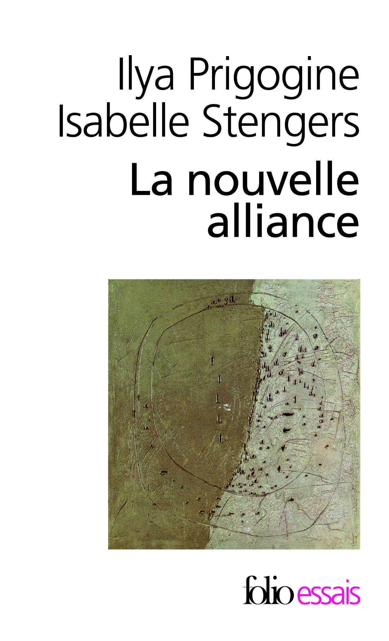 Nouvelle Alliance Folio Essais French Edition Prigogine Steng 9782070323241 Amazon Com Books